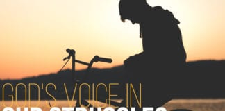 God's Voice in Our Struggles