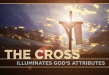 The Cross Illuminates God's Attributes