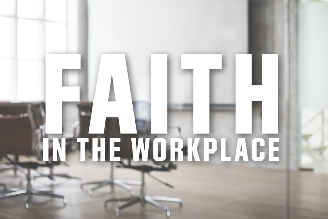 Faith in the Workplace