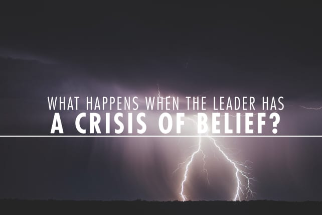 What Happens When the Leader Has a Crisis of Belief?