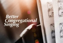 12 Things to Avoid for Better Congregational Singing