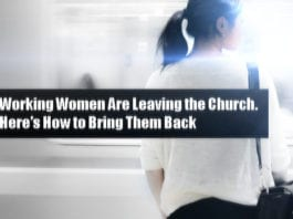 Working Women Are Leaving the Church. Here's How to Bring Them Back