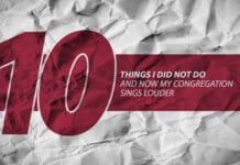 10 Things I Did NOT Do — And Now My Congregation Sings Louder