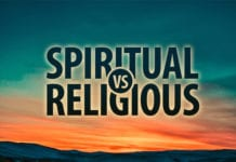 "If It's ""Spiritual Vs. Religious"" I'll Choose Religious Every Time"