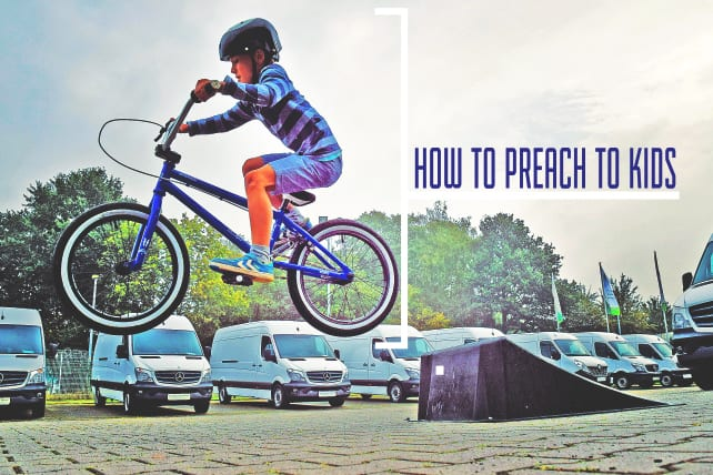 How to Preach to Kids in 10 Easy Steps