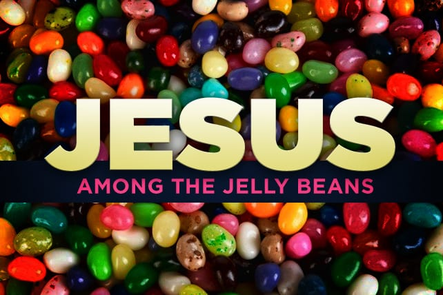 Greg Stier: Finding Jesus Among the Jelly Beans