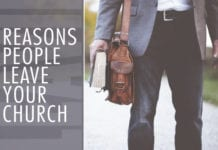 6 Reasons People Leave Your Church