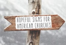 9 Hopeful Signs for American Churches