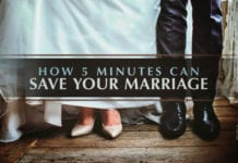How 5 Minutes Can Save Your Marriage