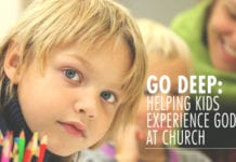 Go Deep: Helping Kids Experience God at Church