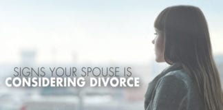 6 Signs Your Spouse Is Considering Divorce