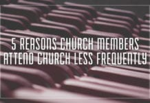 5 Reasons Church Members Attend Church Less Frequently