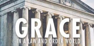 Grace in a Law and Order World
