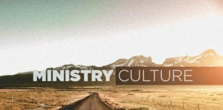 What It Takes to Create a Ministry Culture