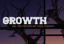 Are You Preventing Your Church From Growing?