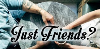 "Can Men and Women be ""Just Friends""?"