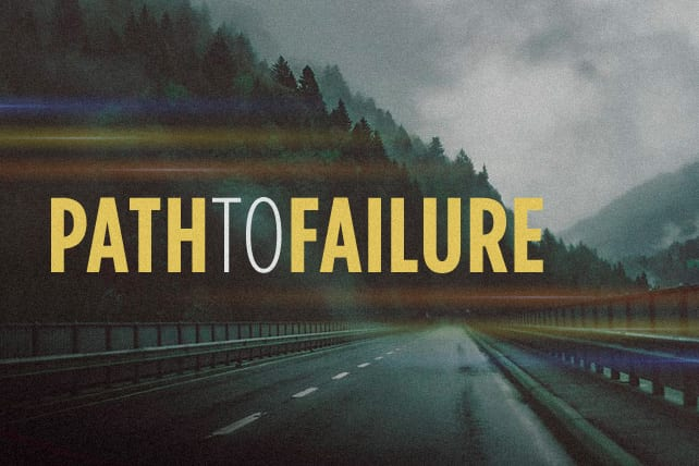 Leader: Are You on the Path to Failure?