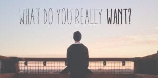 What Do You Really Want?