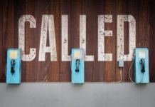 """The Danger of """"Has God Called You Into the Ministry?"""""""