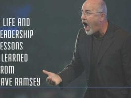 5 Life and Leadership Lessons I Learned From Dave Ramsey