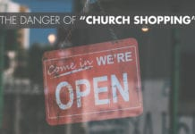 "The Danger of ""Church Shopping"""