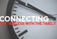 Connecting the Timeless With The Timely