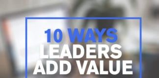 10 Ways Leaders Add Value