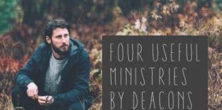 Four Useful Ministries By Deacons
