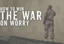 How to Win the War on Worry