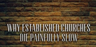 Why Established Churches Die Painfully Slow