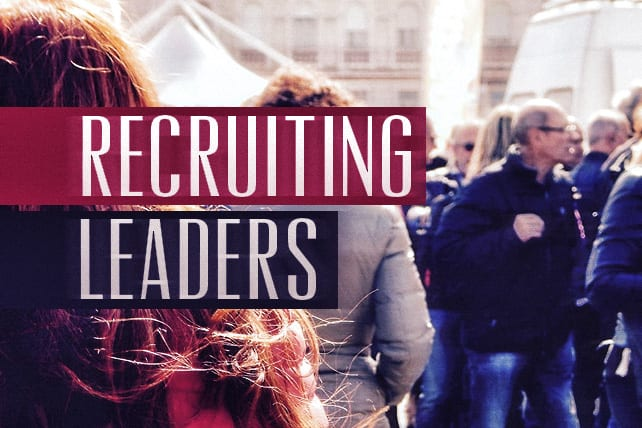 4 Non-Negotiables When Recruiting Small Group Leaders