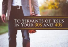 To Servants of Jesus in Your 30s and 40s