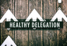 5 Steps to Healthy Delegation