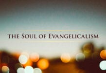 We've Lost the Soul of Evangelicalism