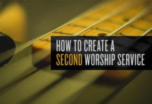 How to Launch a Second Worship Service