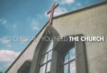 Yes Christian, You Need the Church