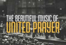 The Beautiful Music of United Prayer