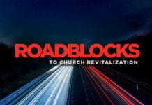 10 Roadblocks to Church Revitalization