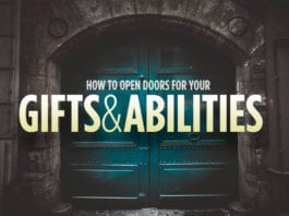 How to Open Doors for Your Gifts and Abilities