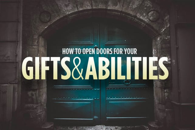 how to open doors for your gifts and abilities long room