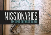 Ten Things That Your Missionary Will Not Tell You