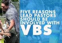 Five Reasons Lead Pastors Should Be Involved with VBS