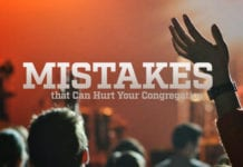 5 Worship Leading Mistakes that Can Hurt Your Congregation