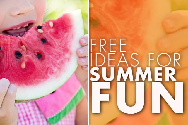 Free Ideas for Summer Fun