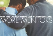Why the Church Needs Less Volunteers and More Mentors