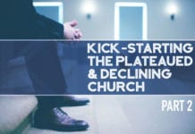 Kick-Starting the Plateaued & Declining Church: Part 2