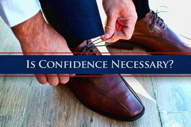 Is Confidence Necessary for Ministry?