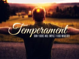 How Your Temperament Will Impact Your Ministry