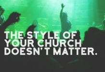 The Style of Your Church Doesn't Matter. (Stop Judging)