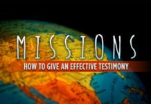 How to Give an Effective Missions Testimony